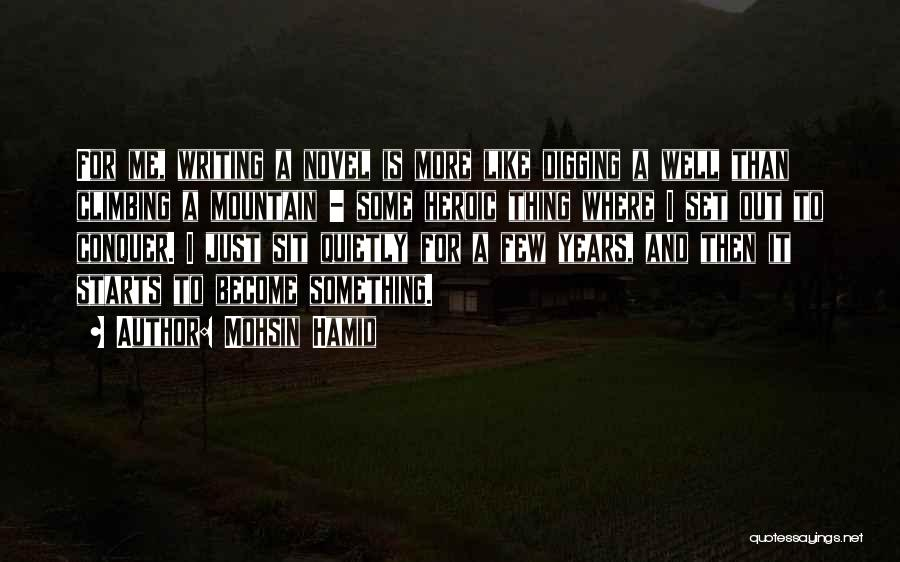 Mountain Conquer Quotes By Mohsin Hamid