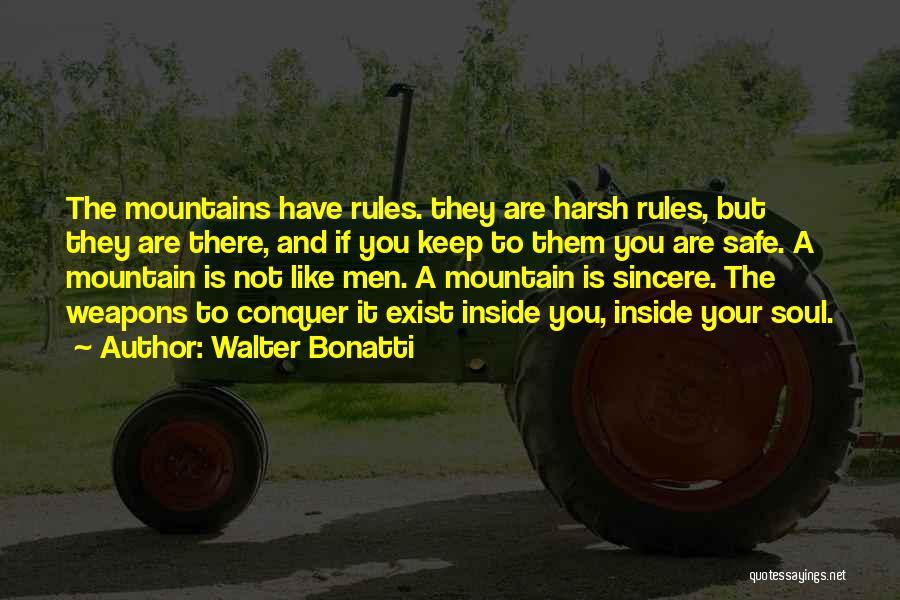 Mountain Conquer Quotes By Walter Bonatti