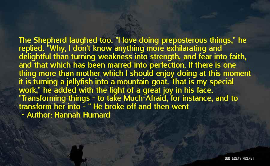 Mountain Goat Quotes By Hannah Hurnard