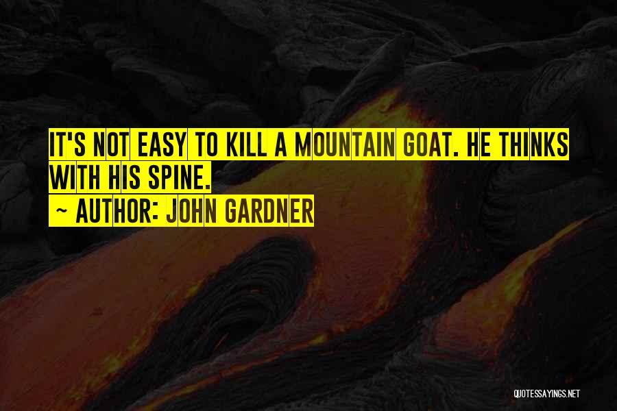 Mountain Goat Quotes By John Gardner