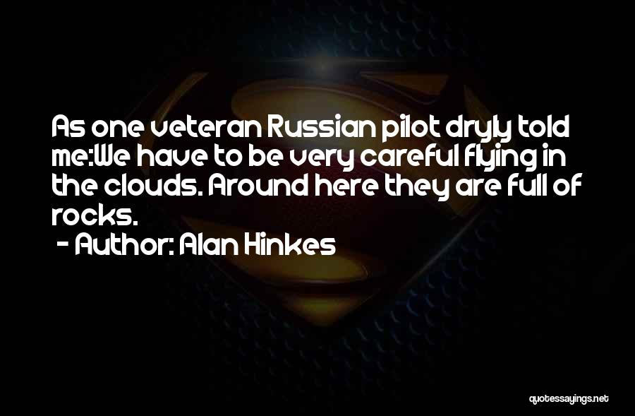 Mountaineering Quotes By Alan Hinkes