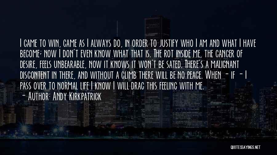 Mountaineering Quotes By Andy Kirkpatrick