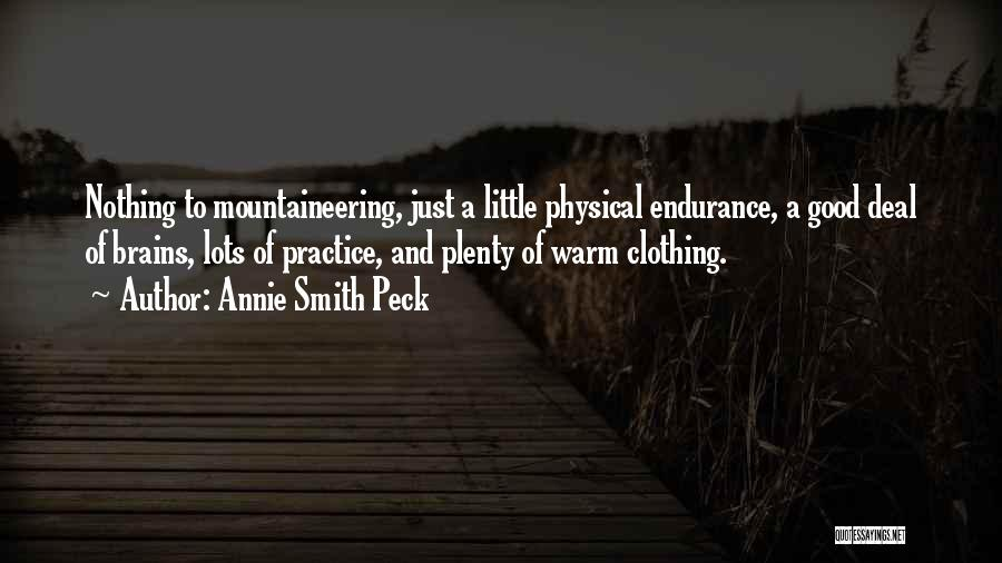 Mountaineering Quotes By Annie Smith Peck