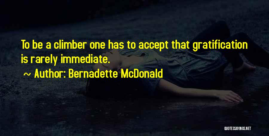 Mountaineering Quotes By Bernadette McDonald