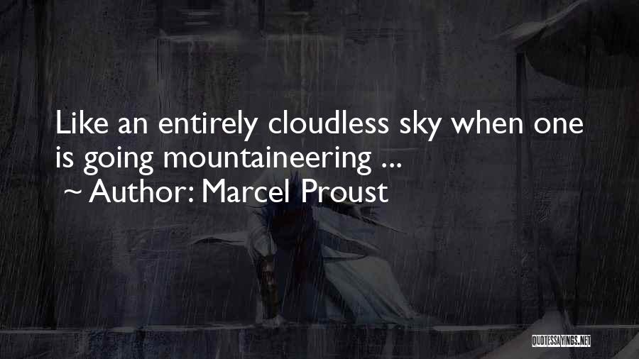 Mountaineering Quotes By Marcel Proust