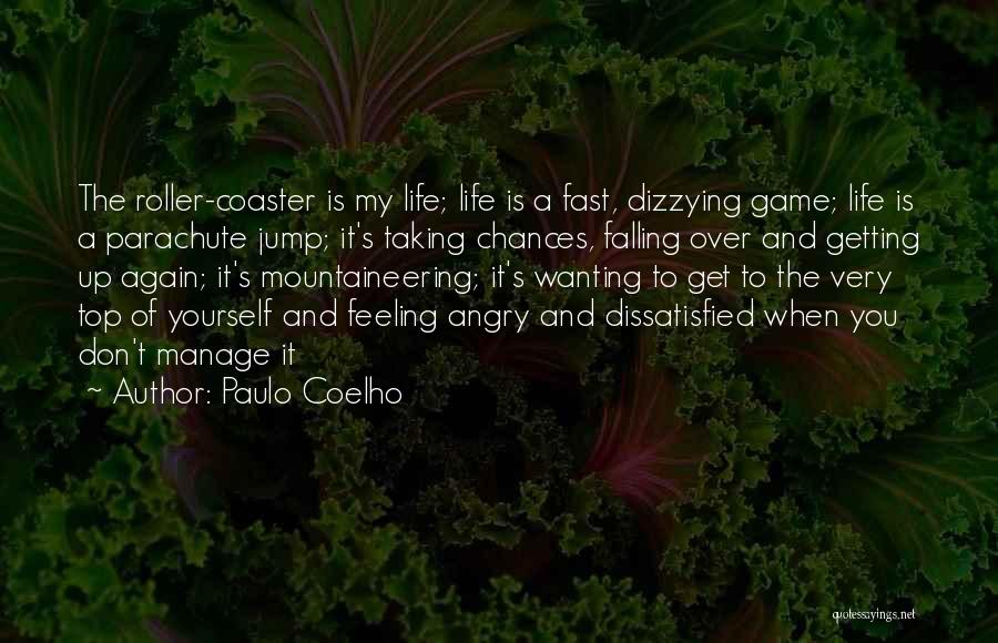 Mountaineering Quotes By Paulo Coelho