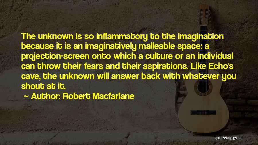 Mountaineering Quotes By Robert Macfarlane