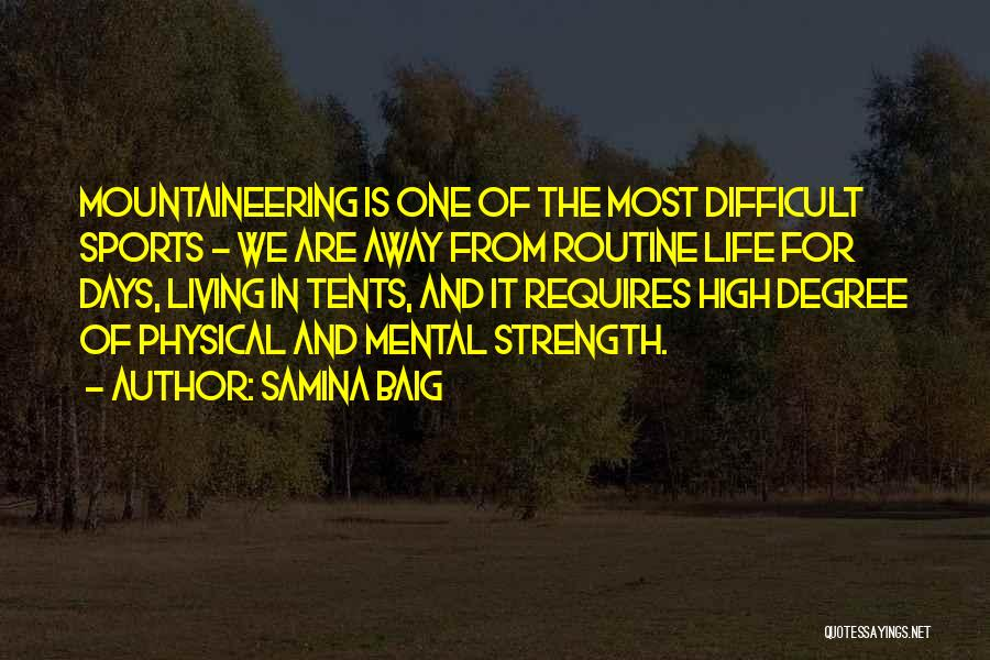 Mountaineering Quotes By Samina Baig
