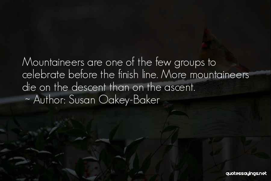 Mountaineering Quotes By Susan Oakey-Baker