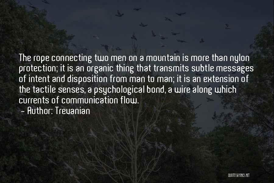 Mountaineering Quotes By Trevanian