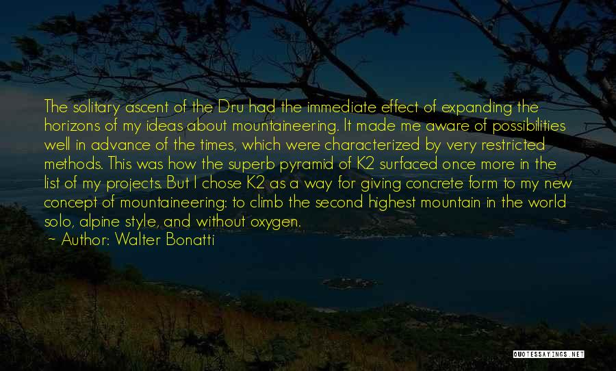 Mountaineering Quotes By Walter Bonatti