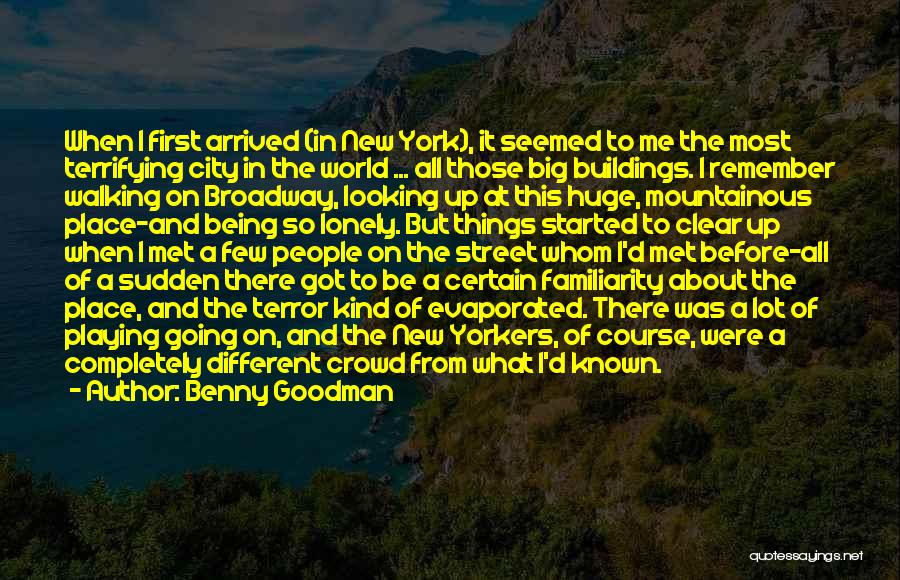 Mountainous Quotes By Benny Goodman