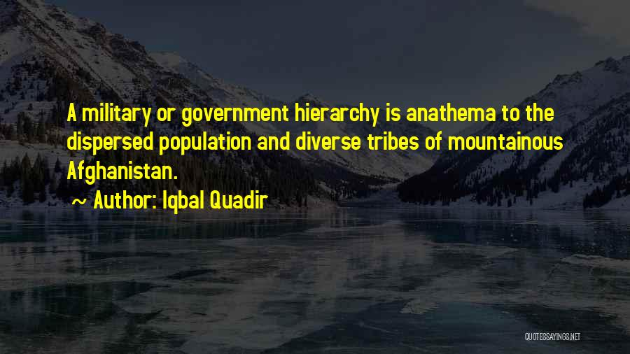 Mountainous Quotes By Iqbal Quadir