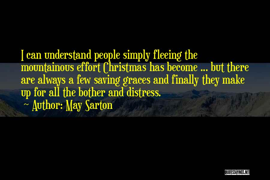 Mountainous Quotes By May Sarton