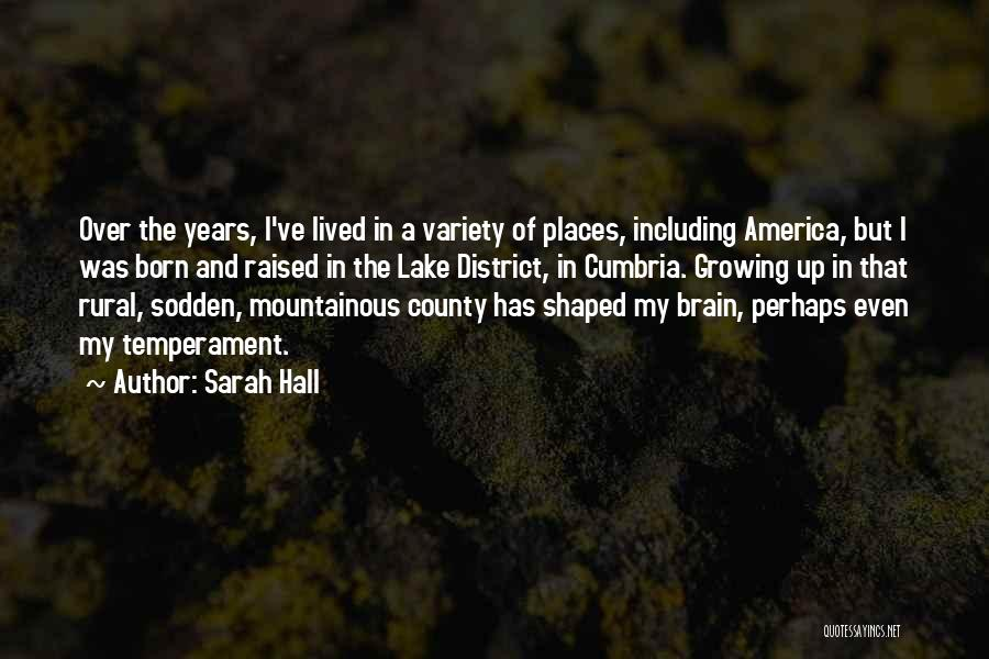 Mountainous Quotes By Sarah Hall