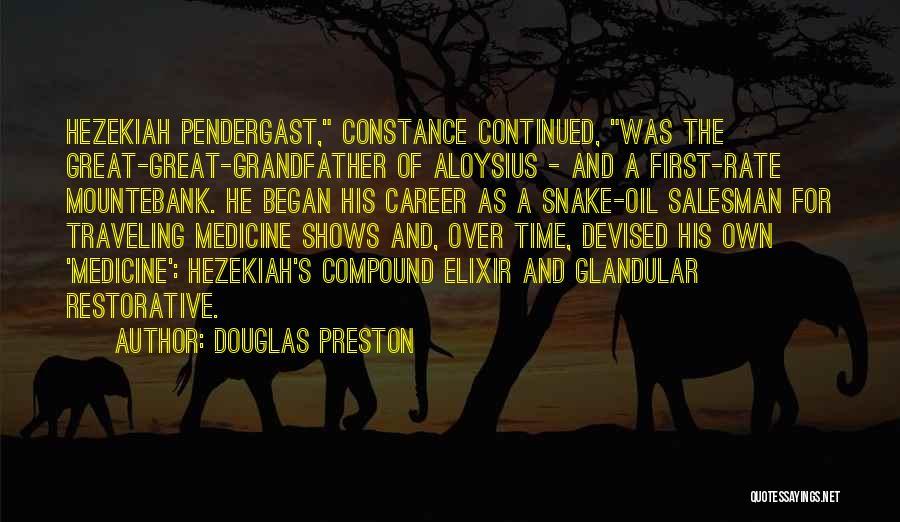 Mountebank Quotes By Douglas Preston