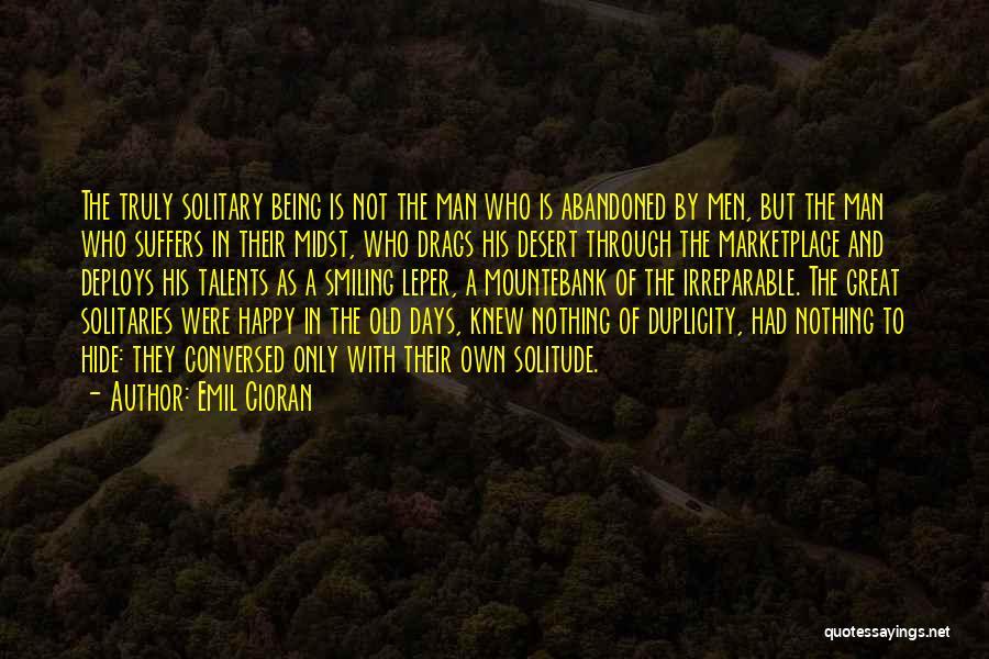 Mountebank Quotes By Emil Cioran