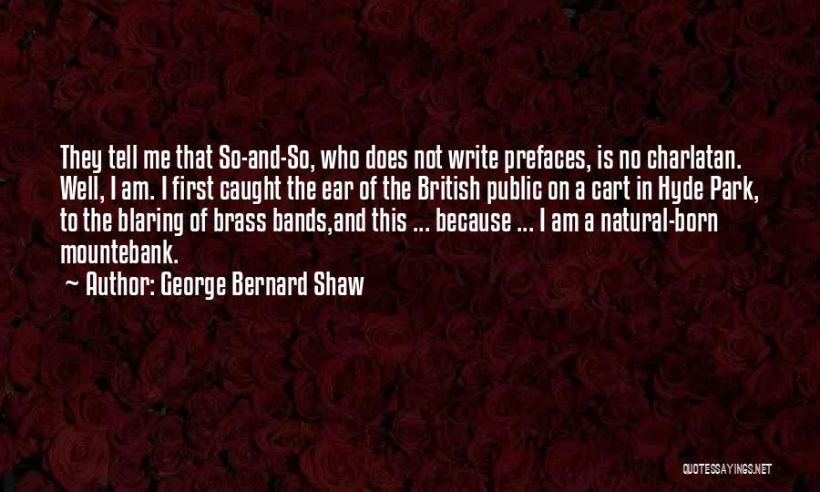 Mountebank Quotes By George Bernard Shaw