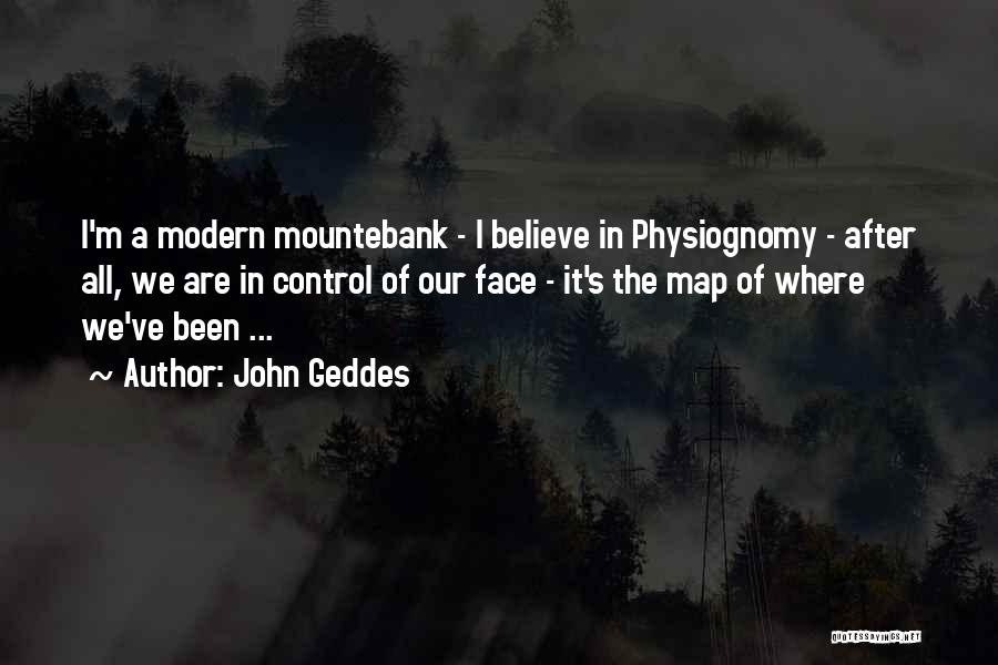Mountebank Quotes By John Geddes