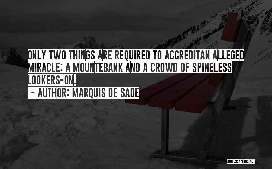 Mountebank Quotes By Marquis De Sade