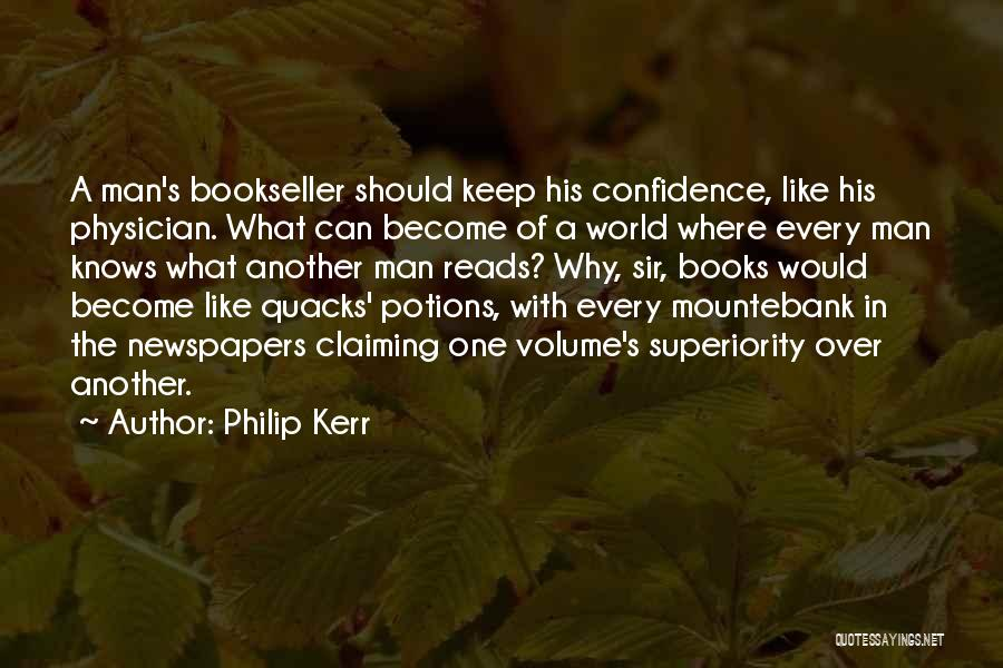 Mountebank Quotes By Philip Kerr