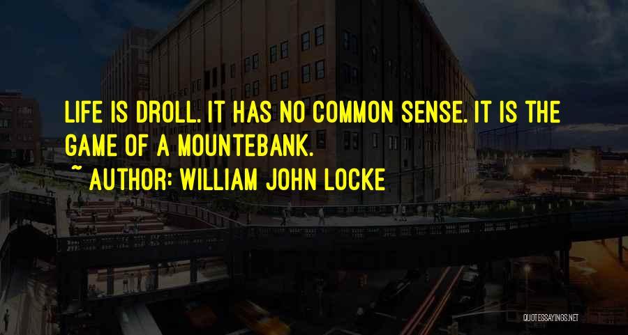 Mountebank Quotes By William John Locke