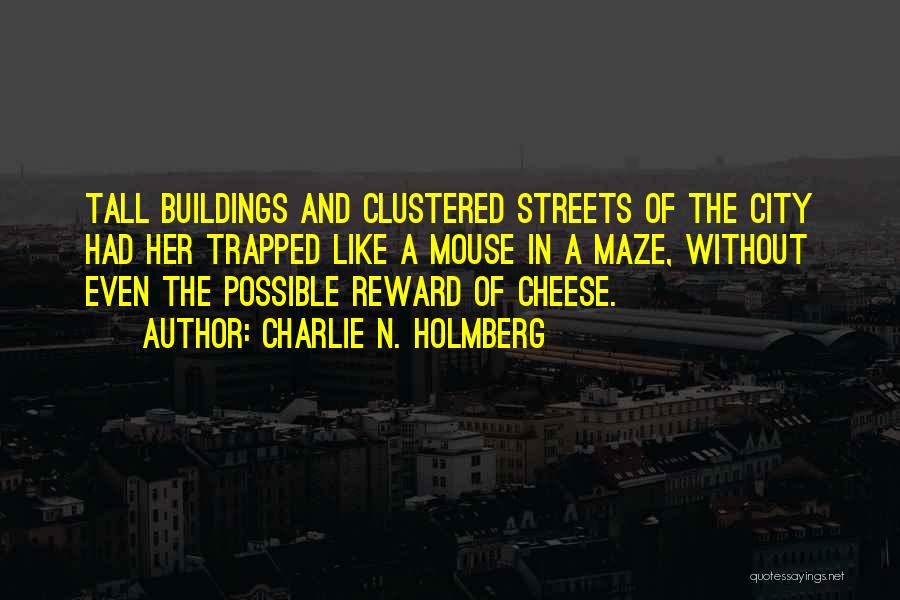 Mouse And Cheese Quotes By Charlie N. Holmberg