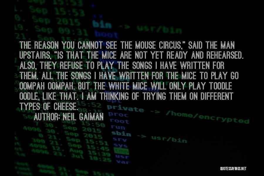 Mouse And Cheese Quotes By Neil Gaiman