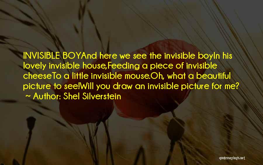 Mouse And Cheese Quotes By Shel Silverstein