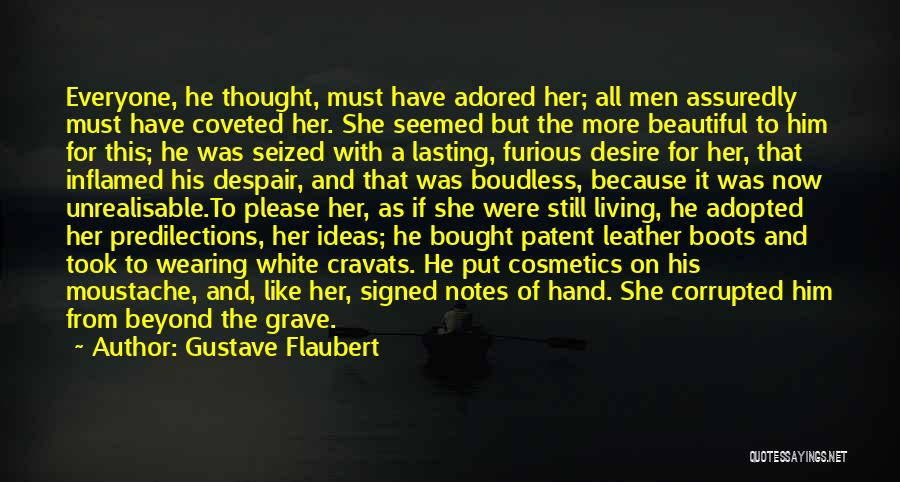Moustache Quotes By Gustave Flaubert