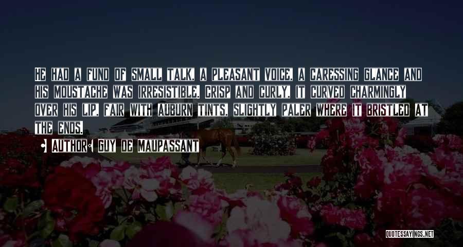 Moustache Quotes By Guy De Maupassant