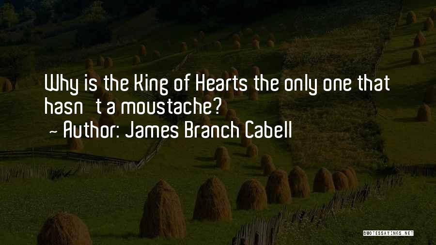 Moustache Quotes By James Branch Cabell
