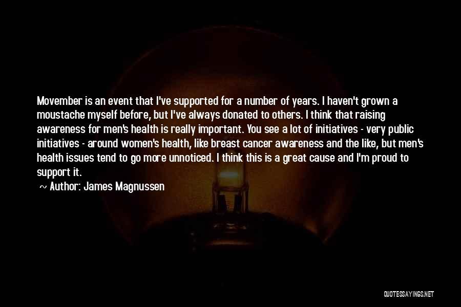 Moustache Quotes By James Magnussen
