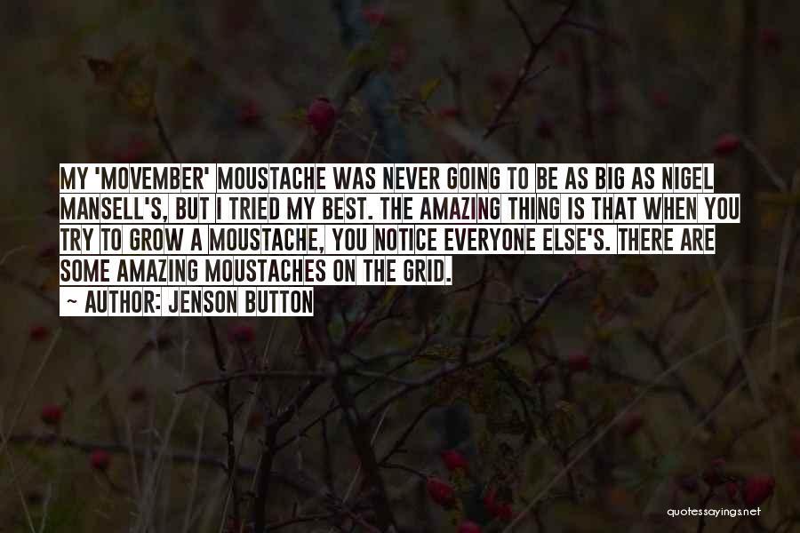 Moustache Quotes By Jenson Button