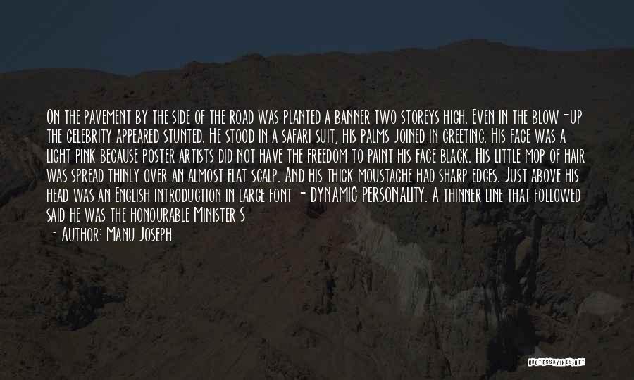 Moustache Quotes By Manu Joseph