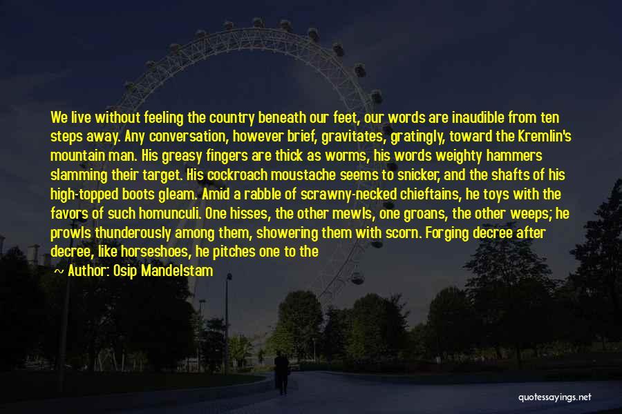 Moustache Quotes By Osip Mandelstam