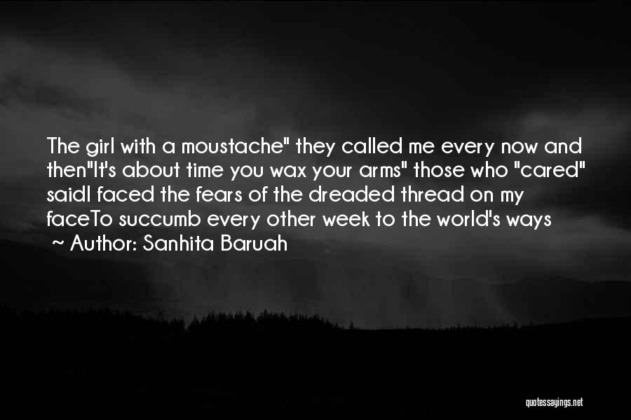 Moustache Quotes By Sanhita Baruah