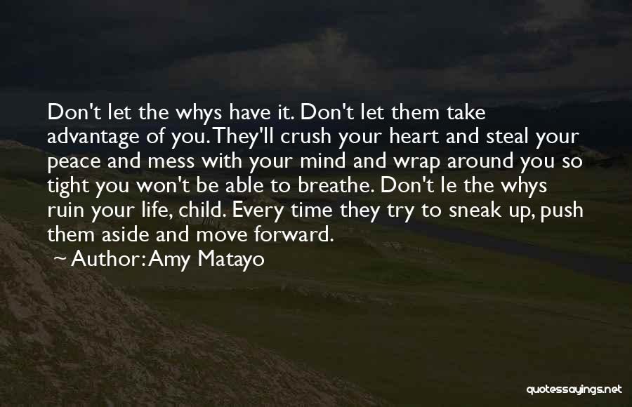 Move On From Crush Quotes By Amy Matayo
