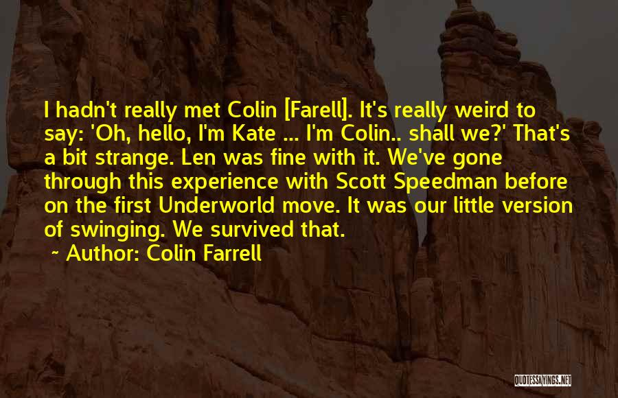 Move On Version Quotes By Colin Farrell