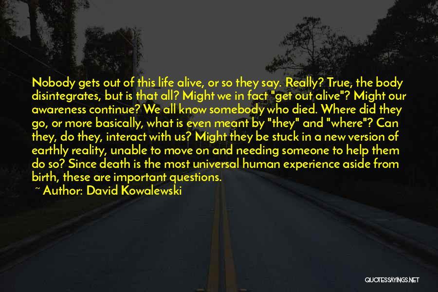 Move On Version Quotes By David Kowalewski