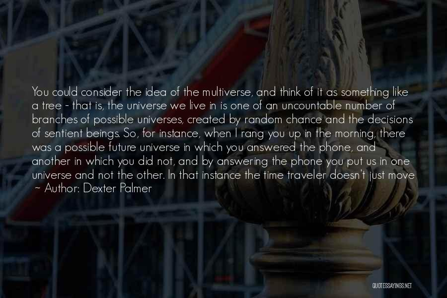 Move On Version Quotes By Dexter Palmer