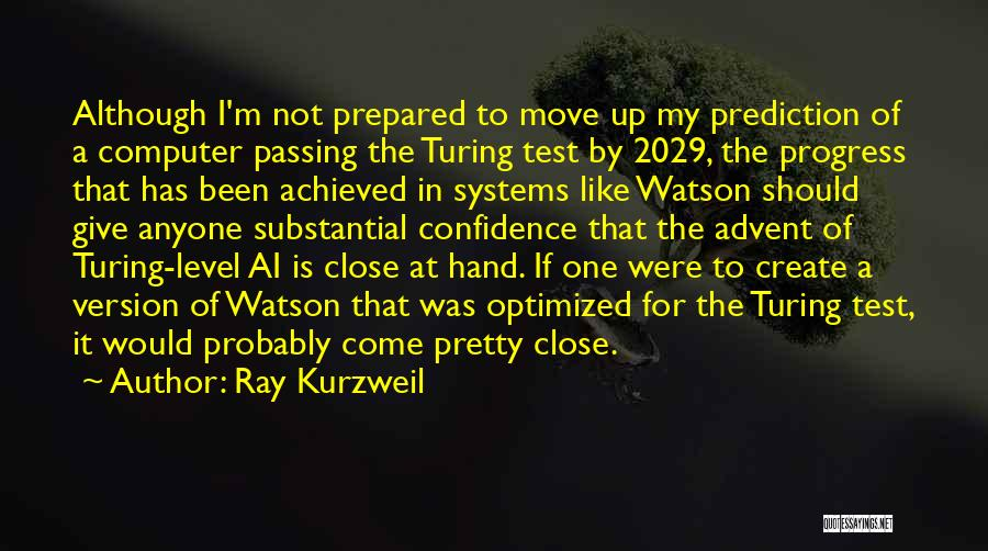 Move On Version Quotes By Ray Kurzweil
