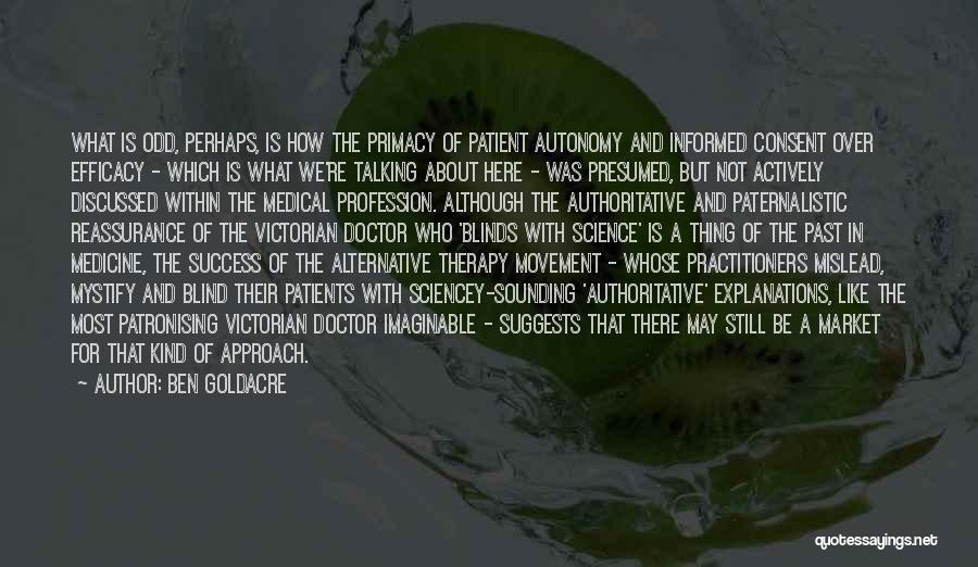 Movement Therapy Quotes By Ben Goldacre