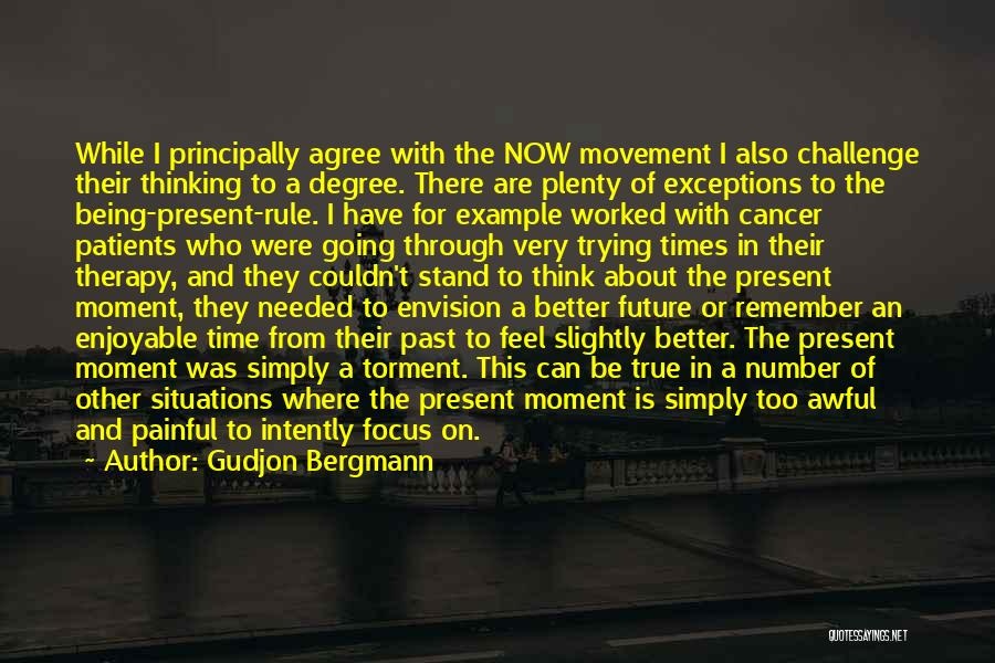 Movement Therapy Quotes By Gudjon Bergmann
