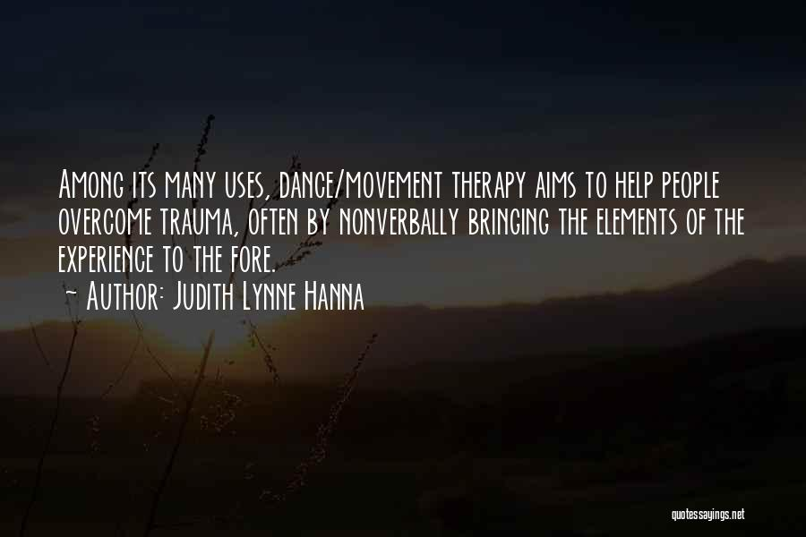 Movement Therapy Quotes By Judith Lynne Hanna
