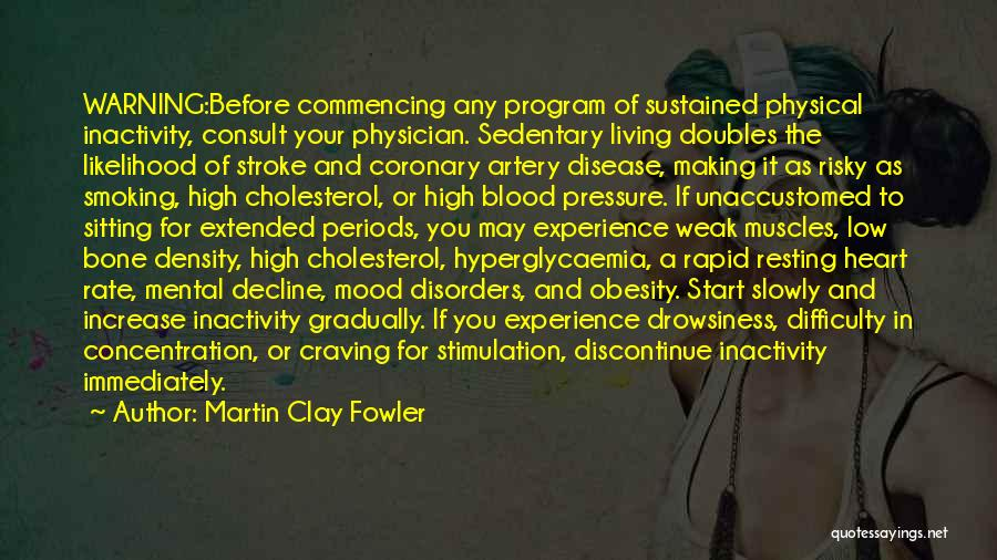 Movement Therapy Quotes By Martin Clay Fowler