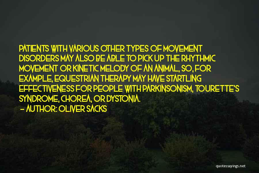 Movement Therapy Quotes By Oliver Sacks