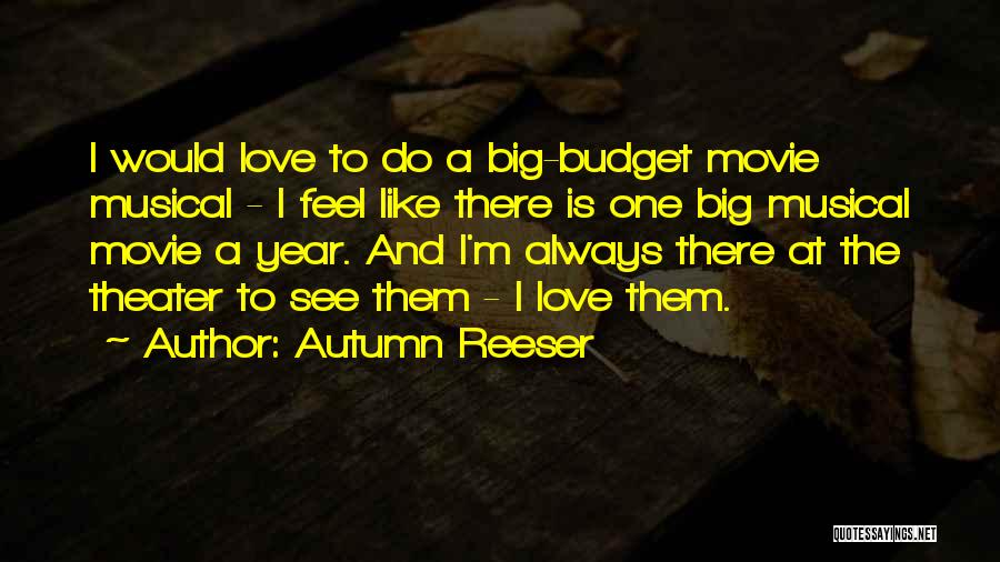 Movie Always Quotes By Autumn Reeser