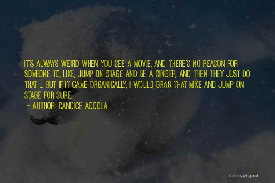 Movie Always Quotes By Candice Accola