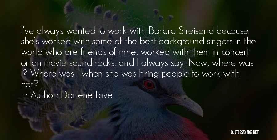 Movie Always Quotes By Darlene Love